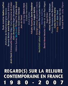 Regard(s) sur la reliure contemporaine en France, 1980-2007